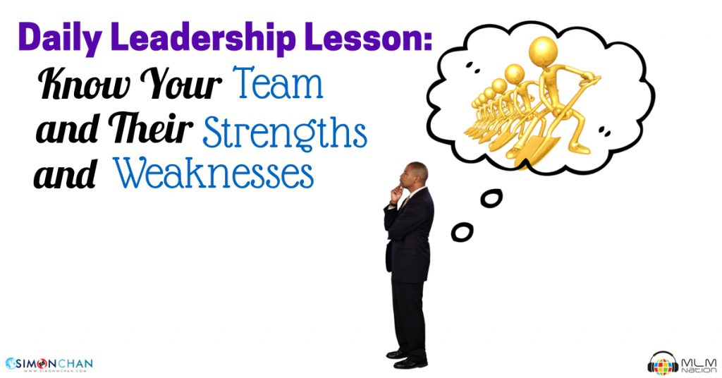 Daily Leadership Lesson: Know Your Team and Their Strengths and Weaknesses