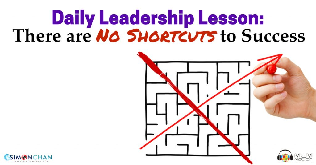 daily leadership lesson there are no shortcuts