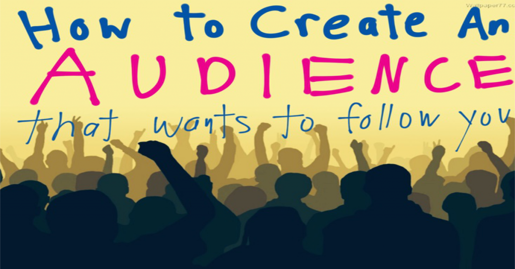 how to create an audience