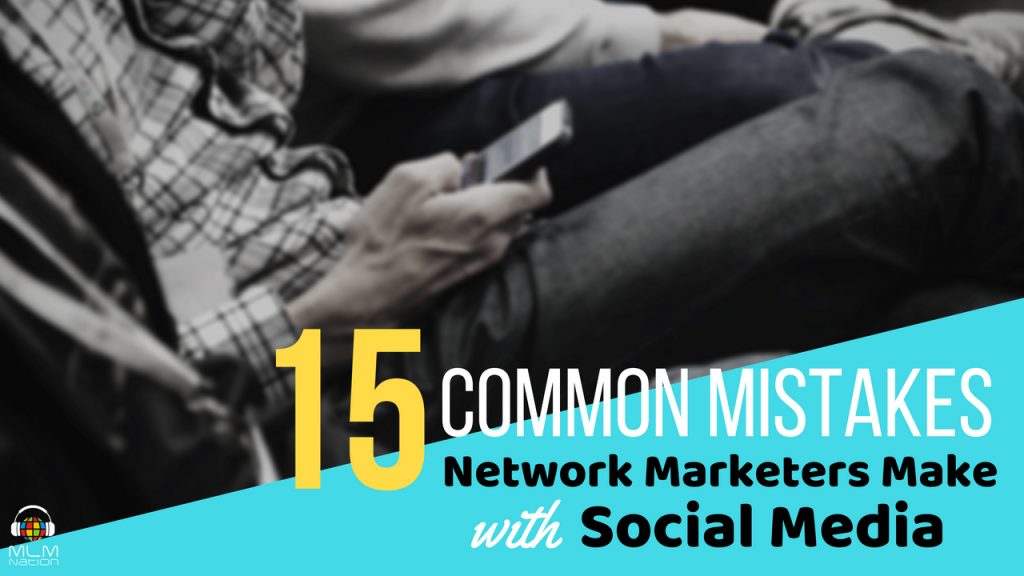 15 Common Social Media Mistakes