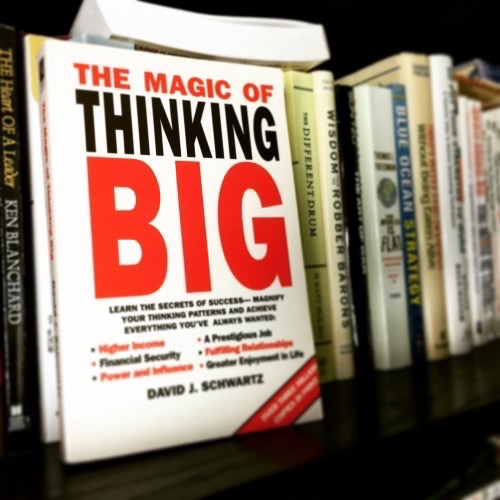 Magic of Thinking Big by David Schwartz
