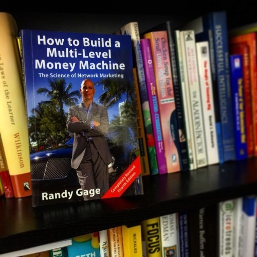 How to Build a Multi-Level Money Machine by Randy Gage