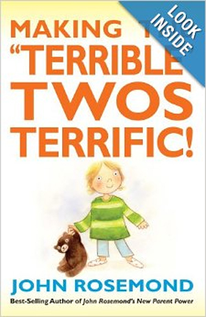 """Currently reading """"Making the Terrible Twos Terrific"""" by John Rosemond"""
