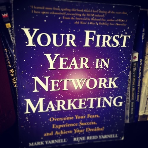 Your First Year in Network Marketing by Mark Yarnall