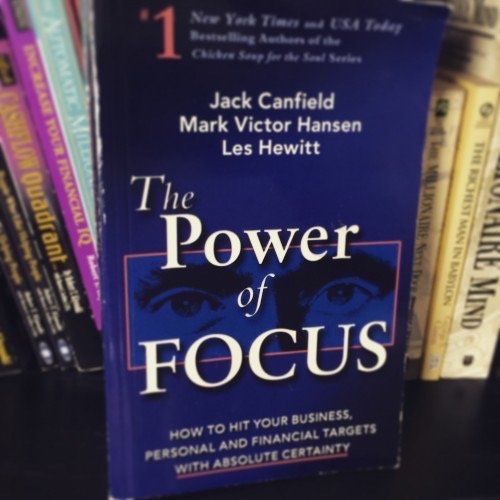 Power of Focus by Jack Canfield, Mark Victor Hansen and Les Hewitt