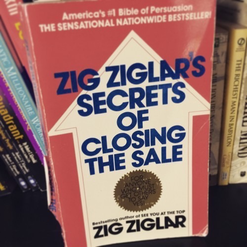 The Secrets of Closing the Sale by Zig Ziglar
