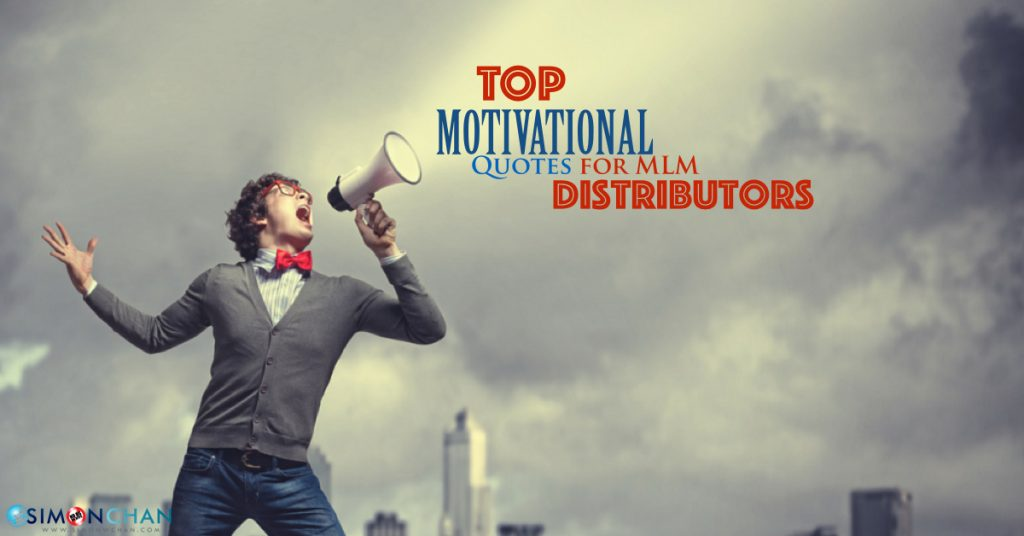 60 MLM Motivational Quotes For Network Marketing Professionals Magnificent Top Motivational Quotes