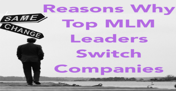 reasons-why-top-mlm-leaders-switch-companies