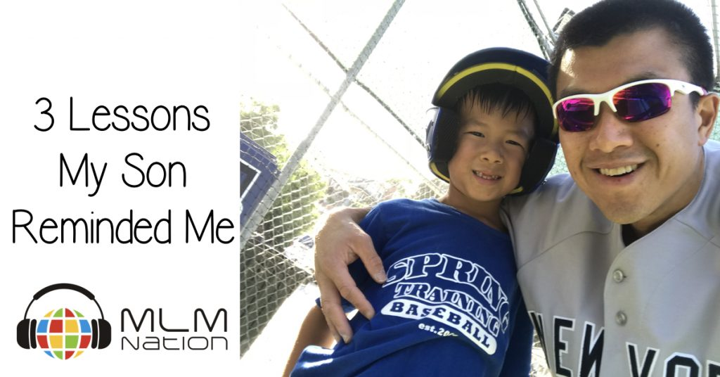 3 MLM Leadership Lessons My Son Reminded Me Of