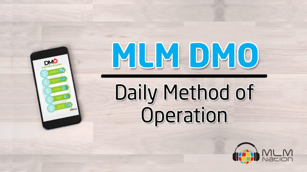 MLM DMO - Daily Method of Operation