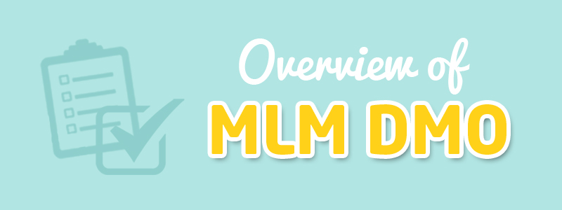 Overview of MLM DMO