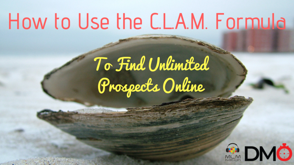 How to Use the CLAM Formula to Find Unlimited Prospects Online