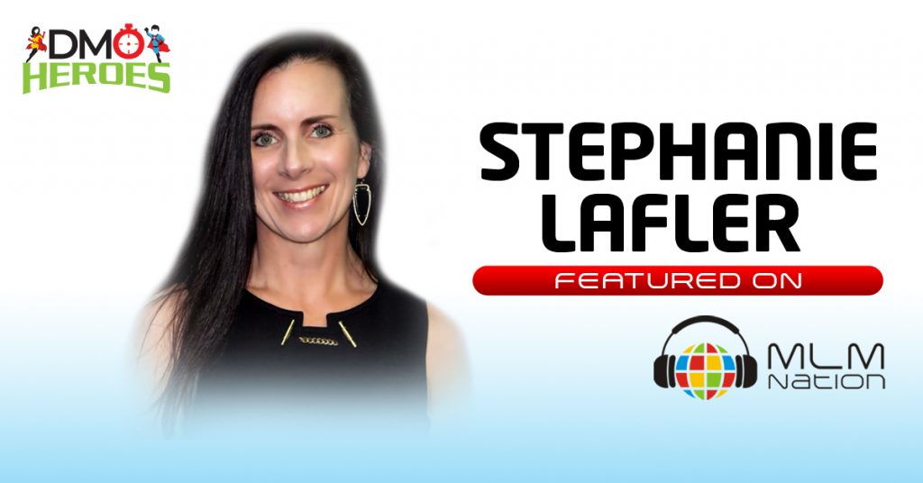"""554: DMO Heroes """"How to Create an Consistent Income Stream while Balancing Life as An Entrepreneur, Busy Mom and Wife"""" by Stephanie Lafler"""